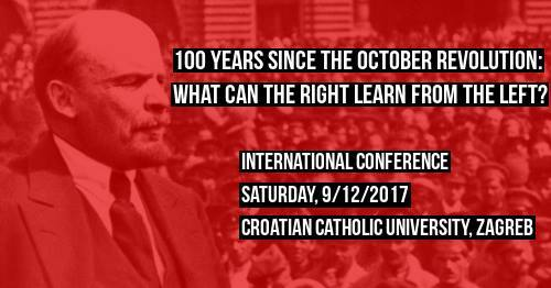 "Međunarodna konferencija ""100 Years Since the October Revolution: What Can the Right Learn From the Left?"""